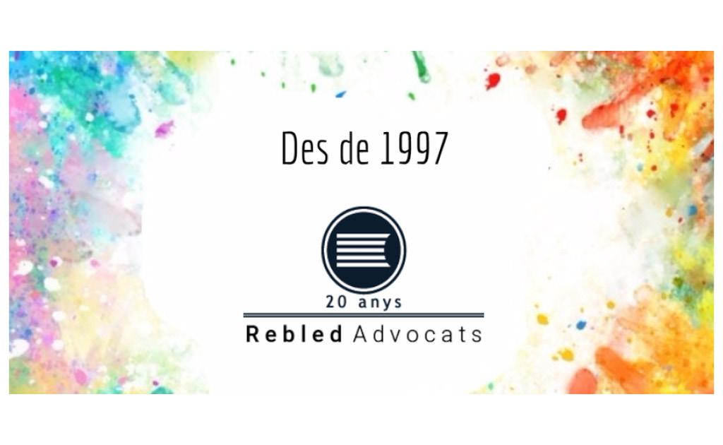 Rebled Advocats compleix 20 anys